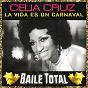 Album La vida es un carnaval (baile total) de Celia Cruz