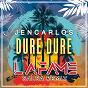 Album Dure dure (salsa remix) de Jencarlos / Lafame