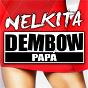 Album Dembow Papá (Radio Edit) de Nelkita