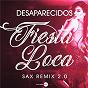 Album Fiesta loca (sax remix 2.0) de Desaparecidos