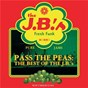 Album Pass the peas: the best of the J.B.'S (reissue) de The J.B.'S