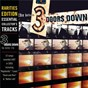 Album The better life (rarities edition) de 3 Doors Down