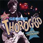 Album The baddest of george thorogood and the destroyers de George Thorogood / The Destroyers