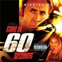Compilation Gone in 60 seconds - original motion picture soundtrack avec B.T. Express / The Cult / Moby / Groove Armada / The Chemical Brothers...