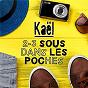 Album 2-3 sous dans les poches de Kaël