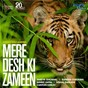 Album Mere desh ki zameen de Clinton Cerejo / Shreya Ghoshal / Sunidhi Chauhan / Benny Dayal / Vishal Dadlani