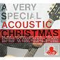Compilation A very special acoustic christmas avec Tift Merritt / Reba MC Entire / Dan Tyminski / Willie Nelson / Alan Jackson...