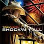Album Shock 'N y'all de Toby Keith