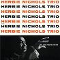 Album Herbie Nichols Trio de Herbie Nichols