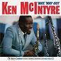 Album 'Way, 'way out de Ken Mcintyre