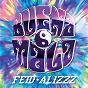 Album Buena mala de Feid / Alizzz