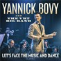 Album Let's face the music and dance (live) de Yannick Bovy