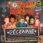 Album Décennie de Collectif Métissé