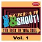 Compilation Beg, scream & shout!: vol. 1 avec Willie Tee / The Soul Clan / Ben E. King / The Precisions / Percy Sledge...