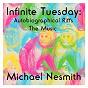 Album Infinite tuesday: autobiographical riffs de Michael Nesmith