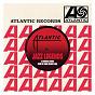 Compilation Atlantic jazz legends avec Chick Corea / John Coltrane / Charles Mingus / Ornette Coleman / Rahsaan Roland Kirk...