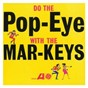 Album Do the pop-eye de The Mar-Keys