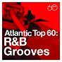 "Compilation Atlantic Top 60: R&B Grooves avec Joe Turner & His Blues Kings / The Coasters ""The Robins"" / Ben E. King / Joe Turner / Van Piano Man Walls Orchestra..."
