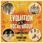 Compilation Evolution of a vocal group from the lamplighters to rivingtons 1953-1962 avec The Lamplighters / Jimmy Witherspoon / Lil Greenwood / The Sharps / The Tenderfoots...