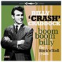 Album Boom boom billy: the rock 'N' roll years de Billy Crash Craddock
