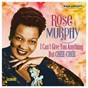 Album I can't give you anything but chee-chee de Rose Murphy