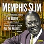 Album The international playboy of the blues: from chicago to london all the hits and more (1948-1960) de Memphis Slim