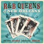 Compilation R&B queens of new orleans avec Barbara George / Irma Thomas / Katie Webster / Ashton Conroy / The Songettes...