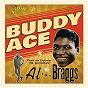 """Album Buddy Ace Meets the Explosive """"Mr Showman"""" Al 'TNT' Braggs de Buddy Ace / Al """"TNT"""" Braggs"""