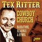 Album Cowboy Church: Narrations, Readings & Hymns de Tex Ritter