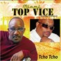 Album Tcho tcho de Top Vice / Tuco Bouzi