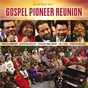 Compilation Gospel Pioneer Reunion (Live) avec Richard Smallwood / Jennifer Holliday / Donald Vails / Robert Anderson / Babbie Mason...