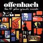 Album Les 20 plus grands succès de Jacques Offenbach