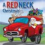 Album A redneck christmas de Slidawg & the Redneck Ramblers