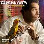 Album Come fly with me de Dave Valentin