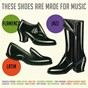 Compilation These shoes are made for music avec Josemi Carmona / María Toledo / Chonchi Heredia / Esperanza Fernández / Tamara Escudero...