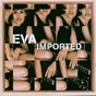 Album Imported de Eva
