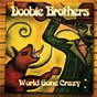 Album World gone crazy de The Doobie Brothers