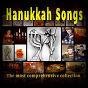 Compilation Hanukkah songs (the most comprehensive collection) avec Ilanit / Yaffa Yarkoni / Nava Loden, David Loden, Sara Thomas / Chana Aharoni / Dalia Amihud...