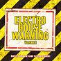 Compilation Electro house warning, vol. 2 (directly from the clubs to your speakers!) avec Darren Bailie, Rene Rodrigezz / Rene Rodrigezz / Housetec / Merlin Milles / John Karen...