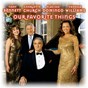 Album Our favorite things de Jorge Calandrelli / Plácido Domingo / Charles Gounod / Felix Bernard / Franz Xaver Gruber...