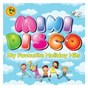 Compilation Mini disco: my favourite holiday hits avec The Sunshine Superstars / Tony Christie / Rik Gaynor / Sunshine Superstars / Cats Up...