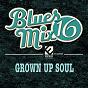 Compilation Blues MIX, vol. 16: grown up soul avec John Cummings / Donnie Ray / Jaye Hammer / Val Mcknight / O. B. Buchana...