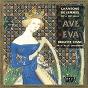 Album Ave eva: chansons de femmes des xiie et xiiie siècles de Brigitte Lesne