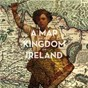 Compilation A map of the kingdom of ireland avec Cathal Coughlan / Paul Morrin / Tóirse Ó Riordáin / Daniel Figgis / Deep Burial...