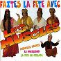 Album Faites la fête avec les musclés de Les Musclés