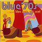 Compilation Blue 70's: blue note got soul avec Steve Turre / Skip Scarborough / Carmen MC Rae / Sigidi Bashir Abdullah / Jason Mizell...