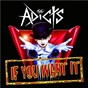 Album If you want it de The Adicts