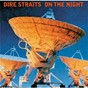 Album On the night (remastered) de Dire Straits