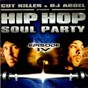 Compilation Hip hop soul party 4 avec DJ Cut Killer, Method Man, Redman / DJ Cut Killer, DJ Abdel / DJ Cut Killer, Boss / DJ Cut Killer, Doudou Masta / DJ Cut Killer, Pharoahe Monch...