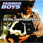 Album Till the cows come home de Boys Farmer